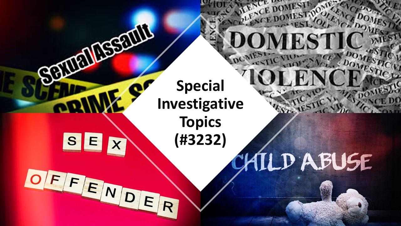 Special investigative topics